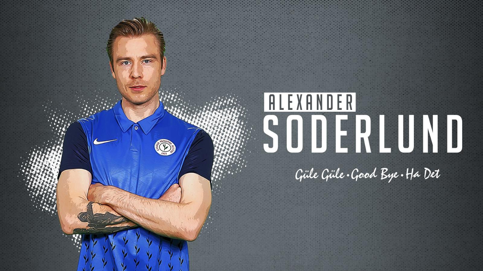 Güle Güle Alexander Soderlund