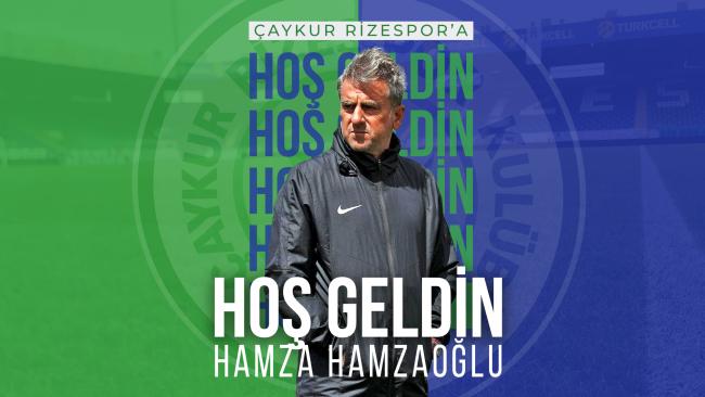 Hoş Geldin Hamza Hamzaoğlu
