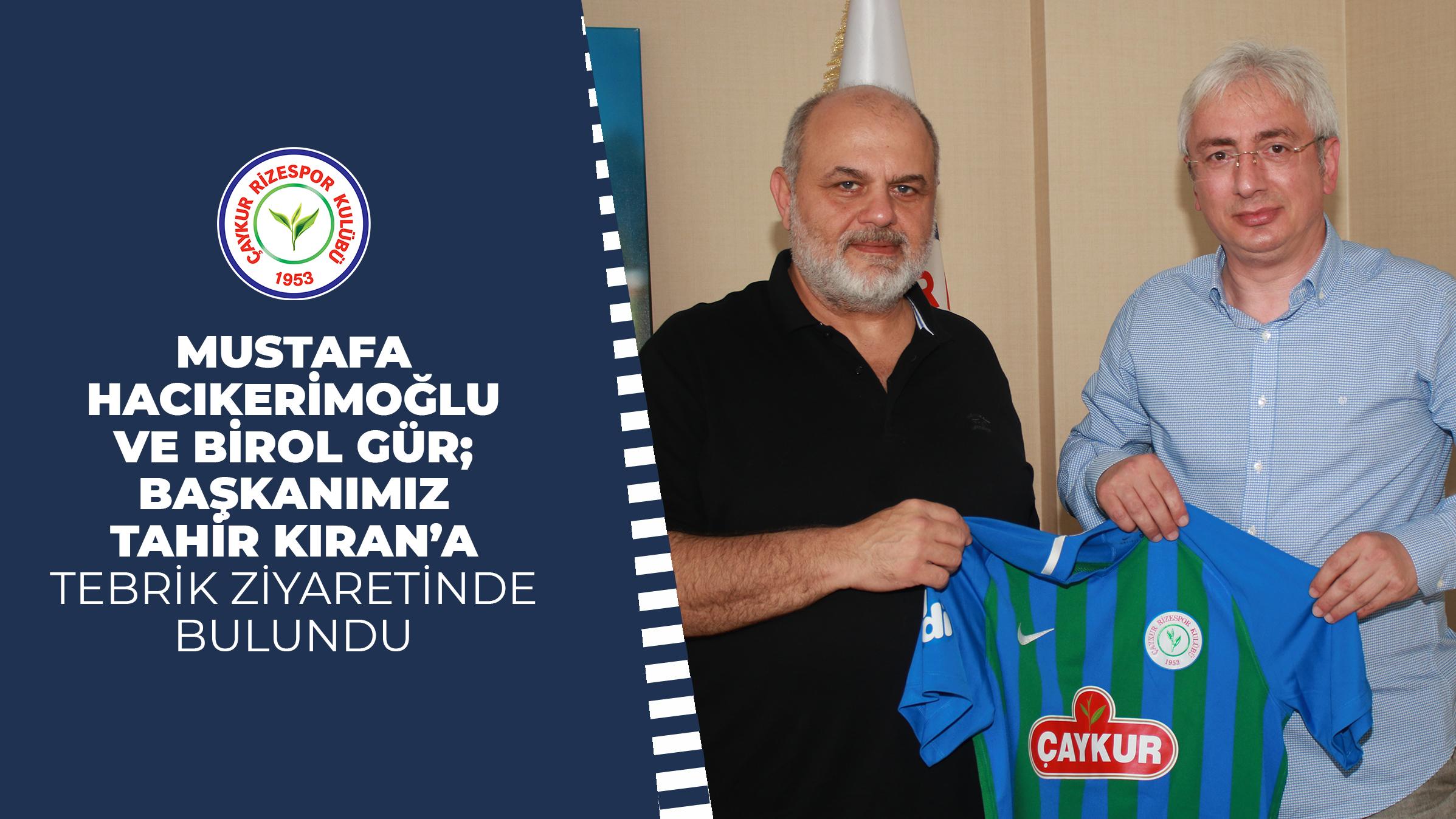 Mustafa Hacıkerimoğlu Ve Birol Gür; Başkanımız Tahir Kıran'a Tebrik Ziyaretinde Bulundu