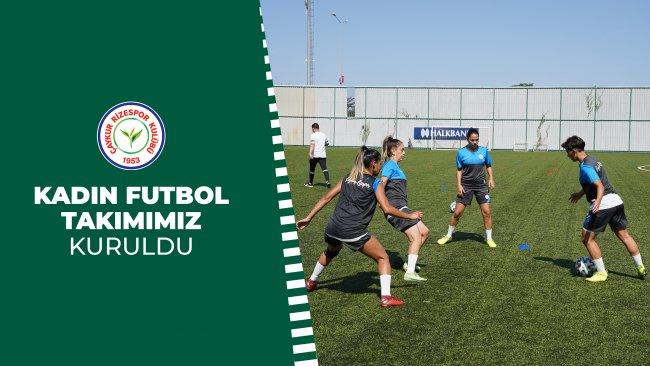 Çaykur Rizespor'umuz Kadın Futbol Takımını Kurdu